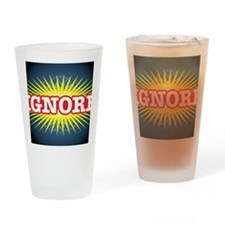 Ignore-Star-Banner Drinking Glass