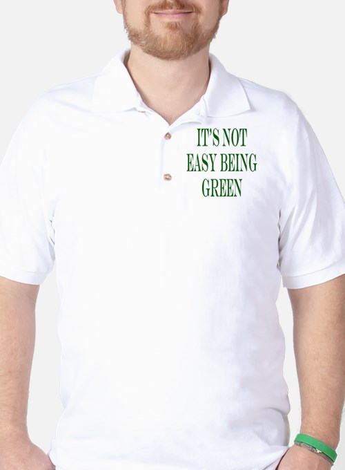 its not easy being green T-Shirt