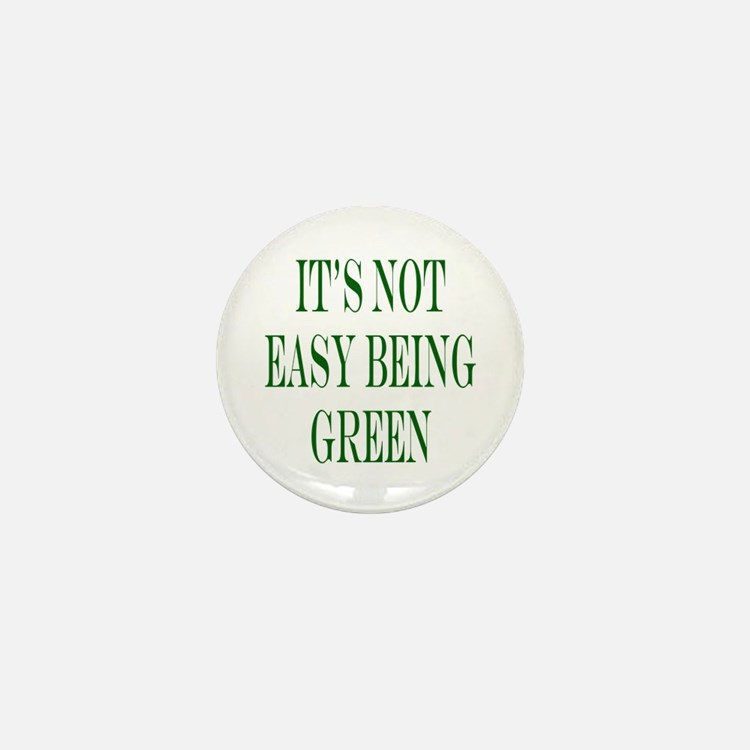 its not easy being green Mini Button