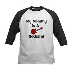My Mommy Is A Rockstar Kids Baseball Jersey