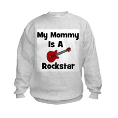 My Mommy Is A Rockstar Sweatshirt