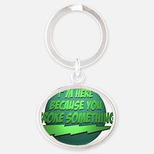 Bazinga.BrokeSomething Oval Keychain