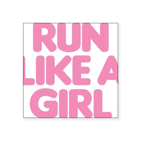 "Run Like A Girl Square Sticker 3"" x 3"""