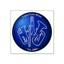 "Loper Low Brass Blue Circle Square Sticker 3"" x 3"""
