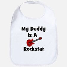 My Daddy Is A Rockstar Bib