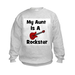 My Aunt Is A Rockstar Sweatshirt