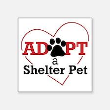 "Adopt a Shelter Pet Square Sticker 3"" x 3"""