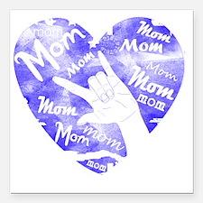 "love_you_mom_blue Square Car Magnet 3"" x 3"""