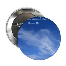 "Hebrew 11-1  Clouds 2.25"" Button"