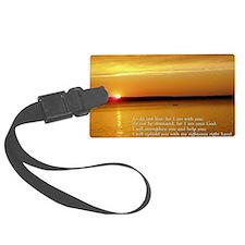 Isaiah 41-10  Sunset Luggage Tag
