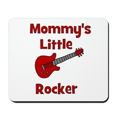 Mommy's Little Rocker Mousepad