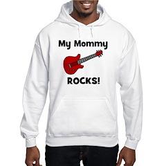 My Mommy Rocks! (guitar) Hoodie