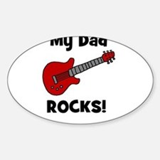 My Dad Rocks! (guitar) Oval Decal