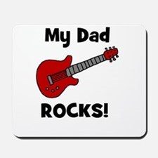 My Dad Rocks! (guitar) Mousepad
