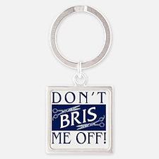 DARK-BRISS-ME-OFF Square Keychain