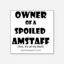 "OWNSPOIL_AMSTAFF Square Sticker 3"" x 3"""