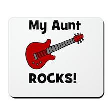 My Aunt Rocks! (guitar) Mousepad
