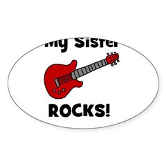 My Sister Rocks! (guitar) Oval Decal