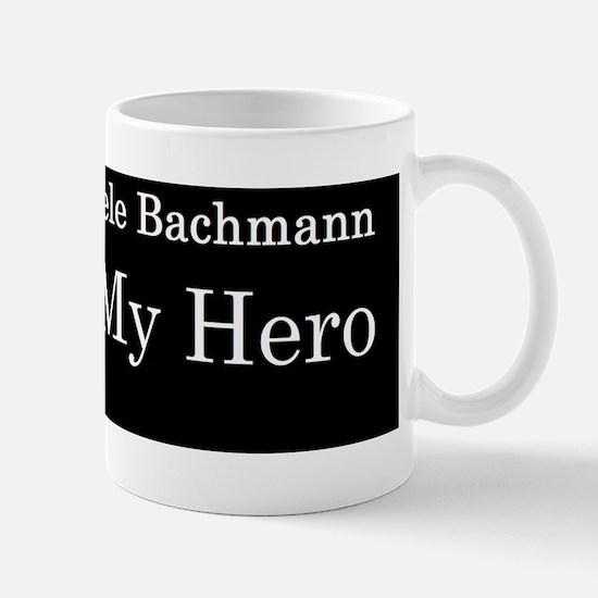 Michele Bachman is my herodbumper Mug