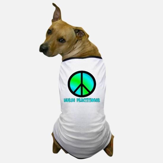 Nurse Practitioner blue Peace sign Dog T-Shirt