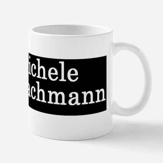 Michele Bachmann I loved Mug