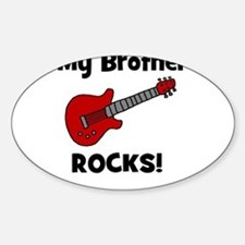 My Brother Rocks! (guitar) Oval Bumper Stickers