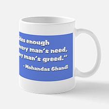Earth provides-Ghandi quote Mug