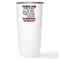 I'd Bite, Too Travel Mug