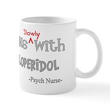 psych nurse walks with Haloperidol Mug