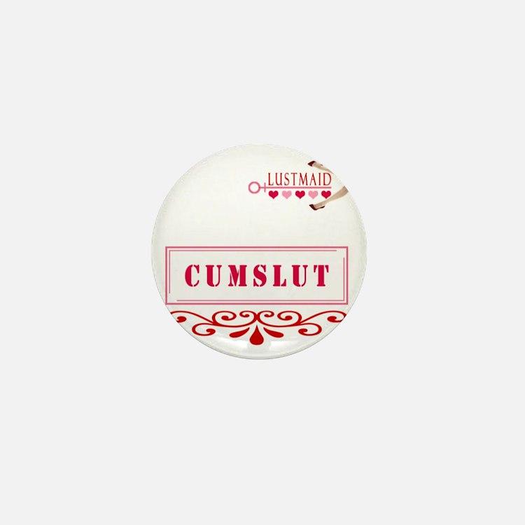 CUMSLUT Mini Button