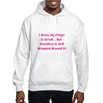 Grandma Wrapped Around Finger Hooded Sweatshirt