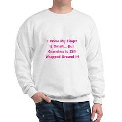 Grandma Wrapped Around Finger Sweatshirt