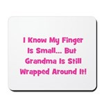 Grandma Wrapped Around Finger Mousepad