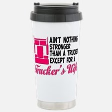 Ain't Nothing Stronger Travel Mug