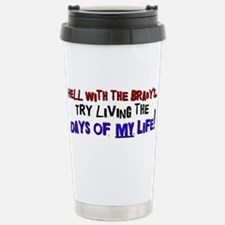 DAYSOFMYLIFEbl.png Stainless Steel Travel Mug