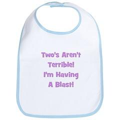 Two's Aren't Terrible... (pur Bib