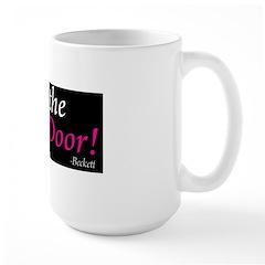 Shut the Front Door Pillow Large Mug