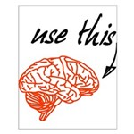 Use brain Posters