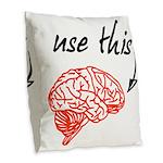 Use brain Burlap Throw Pillow