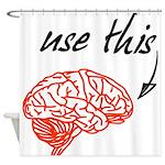 Use brain Shower Curtain