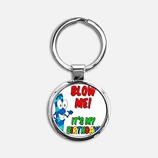Blow Me Its My Birthday Button Round Keychain