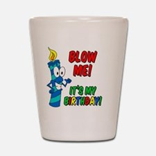 Blow Me Its My Birthday Button Shot Glass
