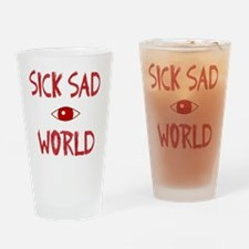 SICK SAD WORLD Drinking Glass