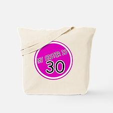 30-my sister is Tote Bag