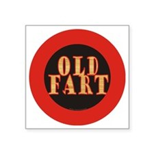 "Old Fart Square Sticker 3"" x 3"""