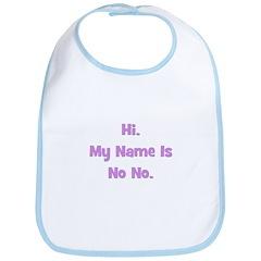 Hi My Name is No No (purple) Bib