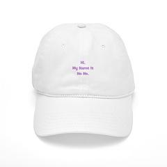 Hi My Name is No No (purple) Baseball Cap
