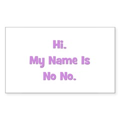 Hi My Name is No No (purple) Rectangle Decal