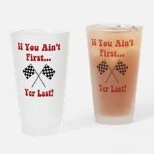 Aint First Last Red Drinking Glass