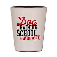 1_dogtrainingdropout Shot Glass